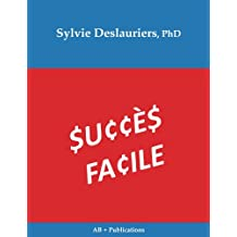 Succes Facile (French Edition)