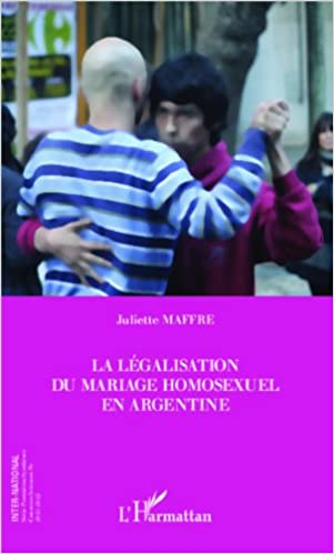 Livre La legalisation du mariage homosexuel en Argentine epub pdf