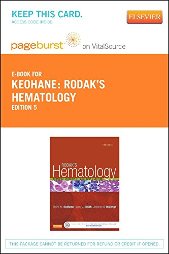 Rodak's Hematology Elsevier eBook on VitalSource (Retail Access Card): Clinical Principles and Applications, 5e