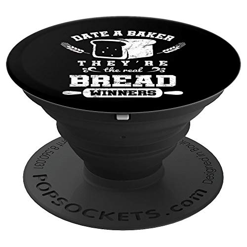Bread Winners Date A Baker Funny Pastry Chef Pop Socket Grip - PopSockets Grip and Stand for Phones and Tablets -