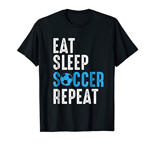 Eat Sleep Soccer Repeat Shirt Cool Sport Player Gift TShirt