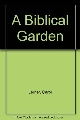 A Biblical Garden (Garden Biblical)