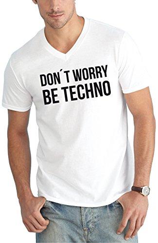 Don´t Worry Be Techno V-Neck White Certified Freak