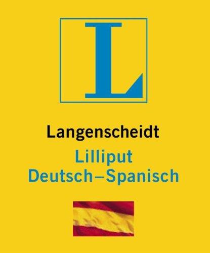 Langenscheidt Lilliput Spanisch: Deutsch-Spanisch