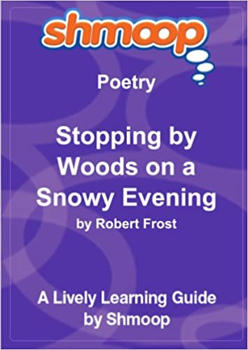 Amazon Buy Stopping By Woods On A Snowy Evening Shmoop Poetry
