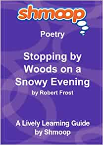 comparing birches and stopping by woods on a snowy evening Stopping by woods on a snowy evening he will not see me stopping here to watch his woods fill up with snow birches by robert frost.