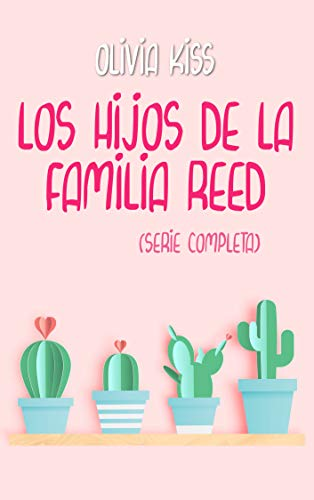 Los hijos de la familia Reed: (Serie completa) por Olivia Kiss,Olivia Kiss