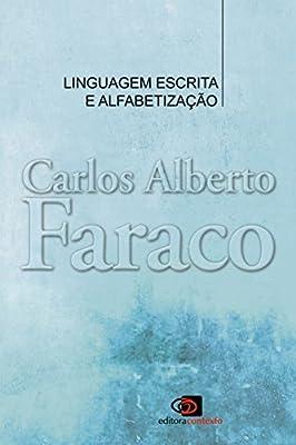 Linguagem, Escrita e Alfabetização from Contexto