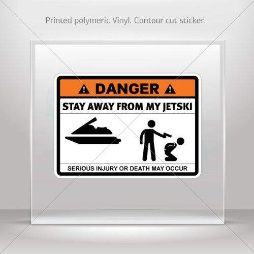 Sticker Decals Danger Funny Stay Away From My Jetski Tablet Laptop Weatherproof Hobbies 0400 X35ZK