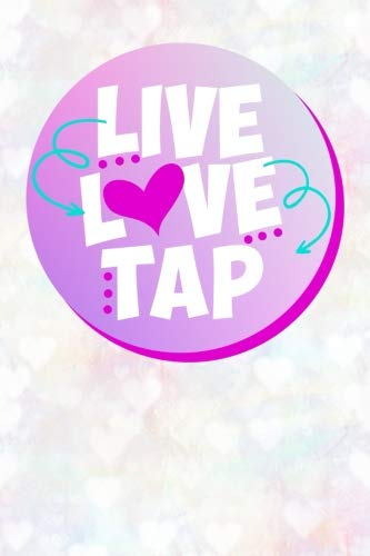 Live Love Tap: Tap Dance Lover Journal Notebook: 120 Page 6