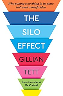The Silo Effect: Why putting everything in its place isnt such a bright