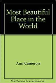 Most Beautiful Place In The World 9780590062169 Books