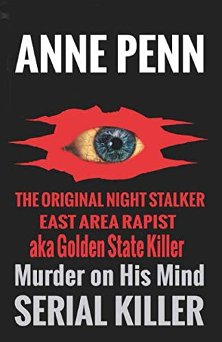 Murder On His Mind: The Original Night Stalker - A Family Member Speaks (Stalker Arrows)