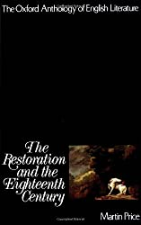 The Oxford Anthology of English Literature : The Restoration and the Eighteenth Century (Oxford Anthology of English Literature)