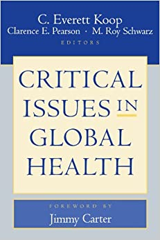 Book Critical Issues in Global Health (Wiley Desktop Editions) (Medical Sciences)