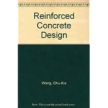 Reinforced Concrete Design by Chu-Kia Wang (1997-05-03)