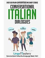Conversational Italian Dialogues: Over 100 Italian Conversations and Short Stories