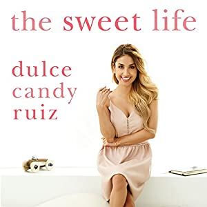 The Sweet Life Audiobook
