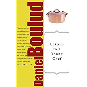 Ratings and reviews for Letters to a Young Chef (Art of Mentoring (Paperback))