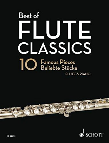 Best of Flute Classics: 10 Famous Pieces for Flute and Piano