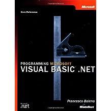 Programming Microsoft® Visual Basic® .NET (Core Reference)