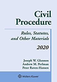 Civil Procedure: Rules, Statutes, and Other Materials, 2020 Supplement (Supplements)
