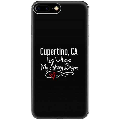 Cupertino Ca Where My Story Began Hometown Home City Birth   Phone Case Fits Iphone 6 6S 7 8