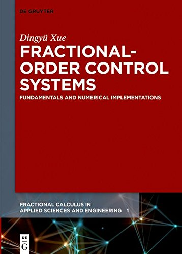 Fractional-Order Control Systems (Fractional Calculus in Applied Sciences and Engineering)