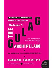 The Gulag Archipelago, 1918-1956: Volume 1: An Experiment in Literary Investigation