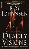 Deadly Visions, Roy Johansen, 055358426X