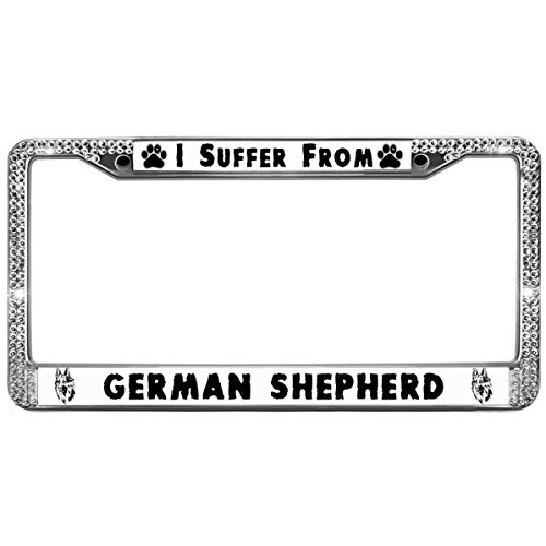 - Dog Quotes Bling Rhinestone Car License Plate Frame,I Suffer from German Shepherd License Plate Frame Bling Crystal Bling License Plate Frame for Women Girl with Screw caps