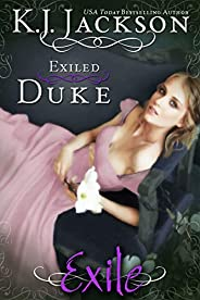 Exiled Duke: An Exile Novel