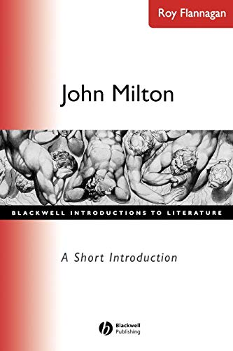 John Milton: A Short Introduction (Wiley Blackwell Introductions to Literature)