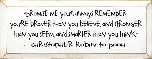 Wooden Winnie the Pooh Sign - Promise Me You Will Always Remember... (Old Cottage White)