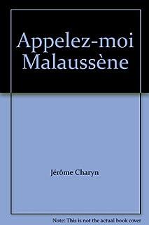 Appelez-moi Malaussène, Charyn, Jerome