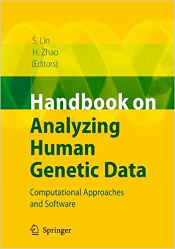 af6de19289e8 Handbook on Analyzing Human Genetic Data  Computational Approaches and  Software 2010th Edition