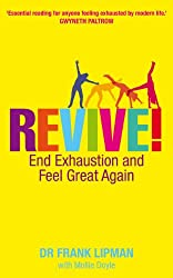 Revive!: End Exhaustion & Feel Great Again