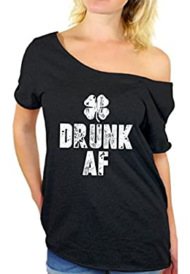 Awkward Styles Drunk AF Off Shoulder Shirt Funny ST. Patrick's Day Women's Shirt
