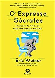 O Expresso Sócrates: Em busca de lições de vida de Filósofos Imortais