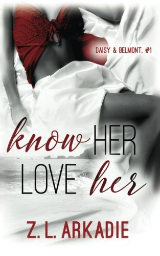 book cover of Know Her, Love Her