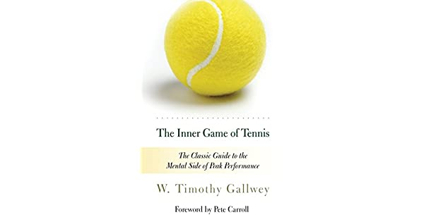 Amazon.com: The Inner Game of Tennis: The Classic Guide to ...