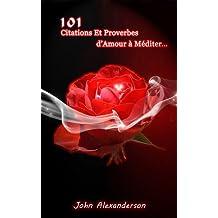 101 Citations et Proverbes d'Amour à Méditer (French Edition)