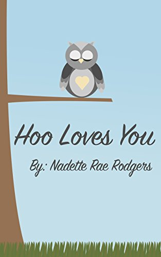Hoo Loves You by [Rodgers, Nadette Rae]