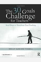 The 30 Goals Challenge for Teachers Paperback