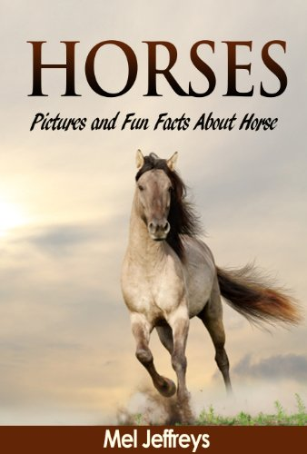 Horses: Pictures and Fun Facts About Horse Colors (Horse & Pony Books) by [Jeffreys, Mel]