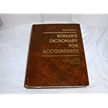 Kohler's Dictionary for Accountants (Prentice-Hall series in accounting) by Eric Louis Kohler (1983-03-03)