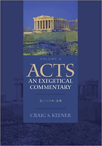 Book Acts: An Exegetical Commentary, Volume 2, 3:1-14:28