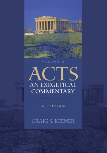 Acts An Exegetical Commentary Volume 2 3 1 14 28 Epub