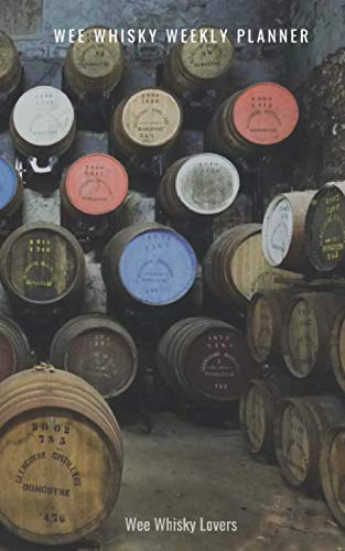 Wee Whisky Weekly Planner: A Small 52-Week Plan for Lovers of Whiskies to Note Best Whisky Distilleries, Regions and Food Pairings