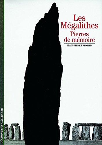 Les Mégalithes - Pierres de mémoire